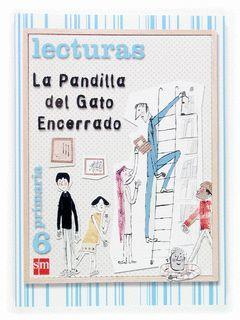 LECTURAS-6.EP.SM-PANDILLA DEL GATO ENCERRADO-