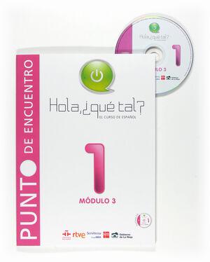 HOLA ¿QUÉ TAL?, 3 CURSO DE ESPAÑOL