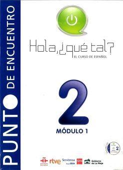 HOLA ¿QUÉ TAL?, EL CURSO DE ESPAÑOL 4