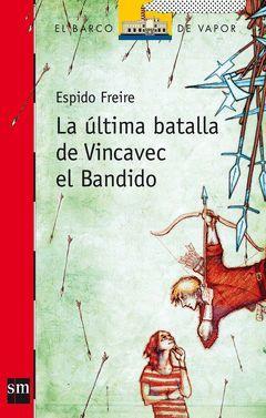 ÚLTIMA BATALLA DE VINCAVEC EL BANDIDO,LA.BVR-190