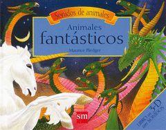 SONIDOS DE ANIMALES.ANIMALES FANTÁSTICOS.SM-INF-CART