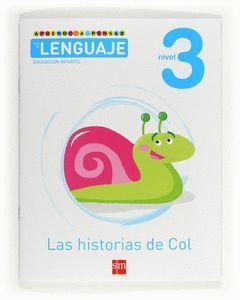 APRENDO A PENSAR CON EL LENGUAJE, LAS HISTORIAS DE COL, 3 EDUCACIÓN INFANTIL
