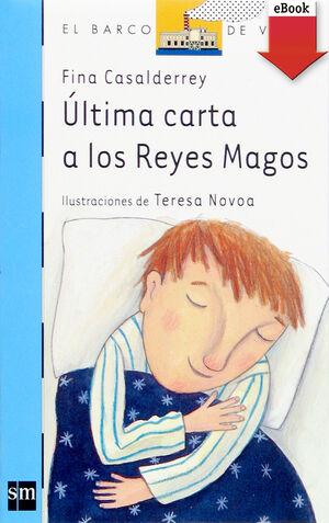ÚLTIMA CARTA A LOS REYES MAGOS