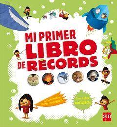 MI PRIMER LIBRO DE RECORDS