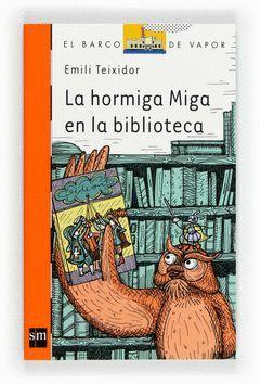 HORMIGA MIGA EN LA BIBLIOTECA,LA.SM