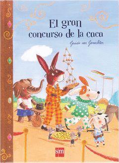 GRAN CONCURSO DE LA CACA,EL.SM
