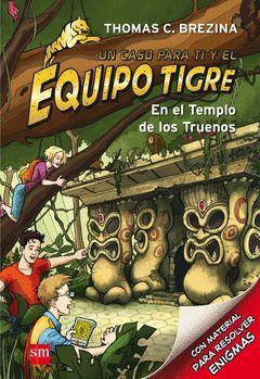 EQUIPO TIGRE-001.EN EL TEMPLO DE LOS TRUENOS. SM-DURA-INF