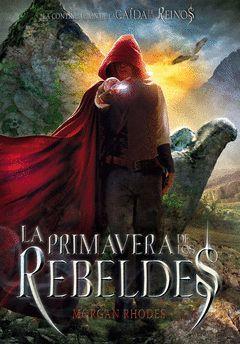 CAIDA DE LOS REINOS-002.PRIMAVERA DE LOS REBELDES.SM-JUV-RUST