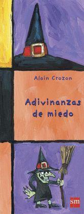 ADIVINANZAS DE MIEDO