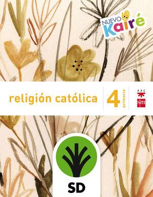 RELIGIÓN CATÓLICA 4º PRIMARIA - NUEVO KAIRÉ