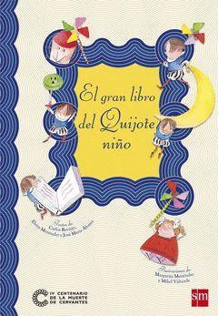 GRAN LIBRO DEL QUIJOTE NIÑO, EL.CESMA-INF-DURA