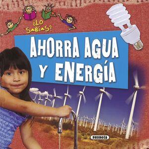 LO SABIAS AHORRA AGUA Y ENERGIA
