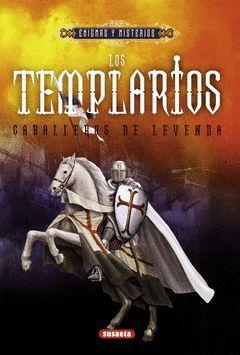 TEMPLARIOS,LOS.CABALLEROS DE LEYENDA