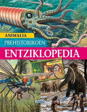 ANIMALIA PREHISTORIKOEN ENTZIKLOPEDIA
