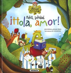 ADIOS SOLEDAD, HOLA AMOR
