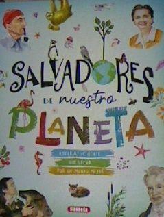 SALVADORES DE NUESTRO PLANETA