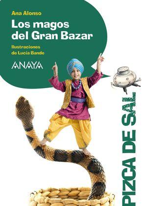 MAGOS DEL GRAN BAZAR, LOS.UNA PIZCA DE SAL.ANAYA-INF-DURA