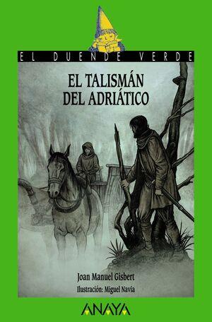 TALISMÁN DEL ADRIÁTICO,EL.ANAYA