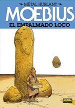 METAL HURLANT-08.EMPALMADO LOCO, EL.NORMA-TDURA.COMICS