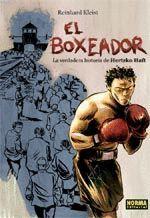 BOXEADOR LA VERDADERA HISTORIA DE HERTZKO HAFT,EL