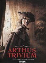 ARTHUS TRIVIUM 01: LOS ÁNGELES DE NOSTRADAMUS