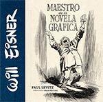 WILL EISNER: MAESTRO DE NOVELA GRÁFICA