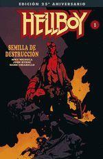 HELLBOY:SEMILLA DE DESTRUCCION EDICION GIGANTE ESPECIAL 25 ANIVERSARIO