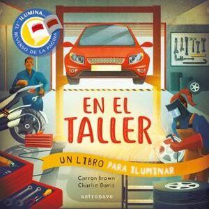 EN EL TALLER. UN LIBRO PARA ILUMINAR