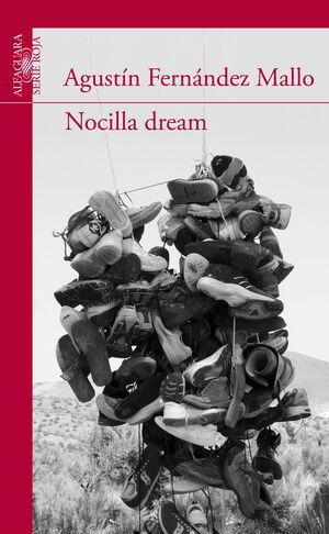 NOCILLA DREAM.ALFAGUARA-SERIE ROJA