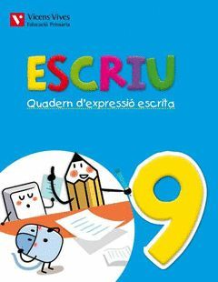 ESCRIU. QUADERN D'EXPRESSIO ESCRITA 9 VALENCIA