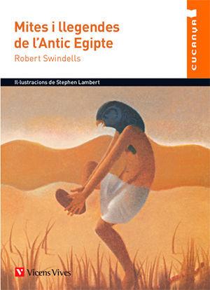MITES I LLEGENDES DE L'ANTIC EGIPTE-CUCANYA-