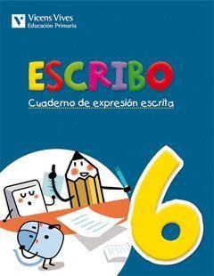 ESCRIBO. CUADERNO EXPRESION ESCRITA 6