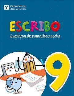 ESCRIBO. CUADERNO EXPRESION ESCRITA 9