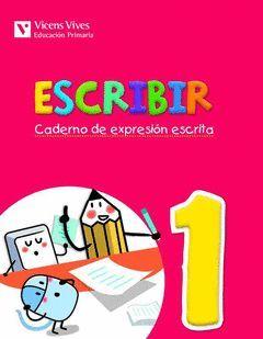 ESCRIBIR 1. CADERNO DE EXPRESION ESCRITA