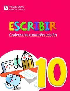 ESCRIBIR 10. CADERNO DE EXPRESION ESCRITA