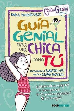 GUIA GENIAL PARA CHICA COMO TU