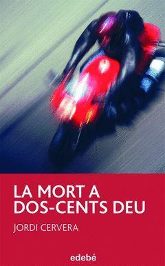 MORT A DOS-CENTS DEU, LA.PERISCOPI-19.EDEBE-INF