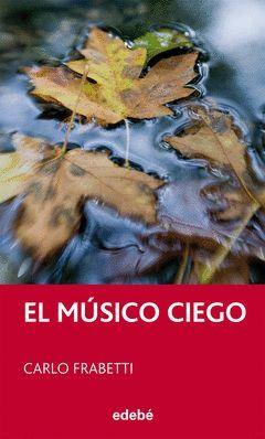 EL MUSICO CIEGO, DE CARLO FRABETTI