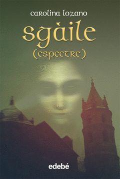 SGAILE - ESPECTRE (CAT)