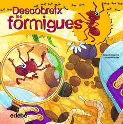 DESCOBREIX LES FORMIGUES