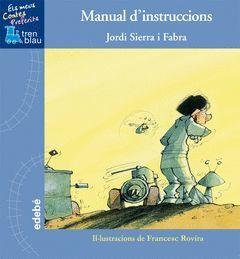 MANUAL D?INTRUCCIONS, DE JORDI SIERRA I FABRA