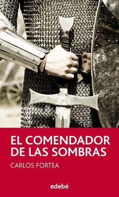 COMENDADOR DE LAS SOMBRAS,EL