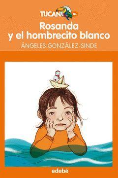 ROSANDA Y EL HOMBRECILLO BLANCO