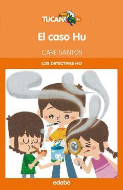 EL CASO HU (LOS DETECTIVES HO)
