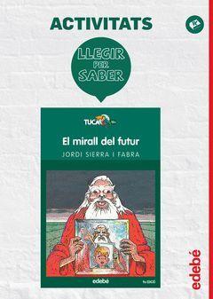 LLEGIR PER SABER: EL MIRALL DEL FUTUR