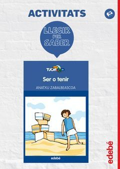 LLEGIR PER SABER: SER O TENIR