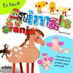 ÉS FÀCIL: ANIMALS DE LA GRANJA