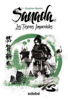 SANADA (VOL. II): LOS TESOROS IMPERIALES
