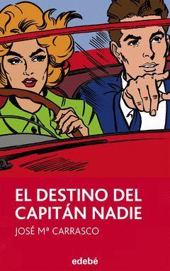 EL DESTINO DEL CAPITÁN NADIE