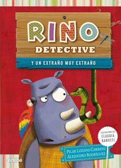 RINO DETECTIVE 3: UN EXTRAÑO MUY EXTRAÑO